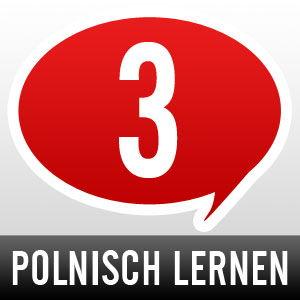 Polnisch lernen - Schritt 3