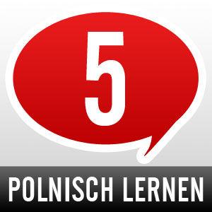 Polnisch lernen - Schritt 5