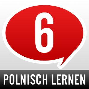 Polnisch lernen - Schritt 6